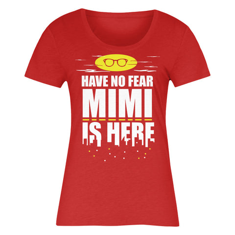 Have No Fear Mimi Is Here