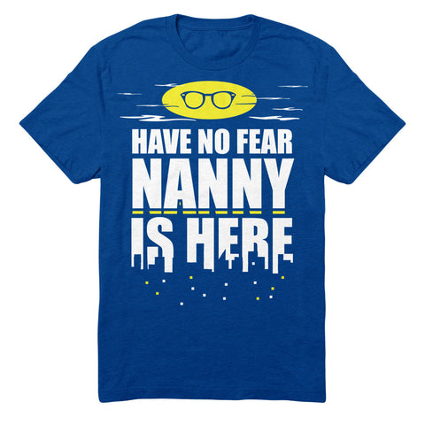 Have No Fear Nanny Is Here