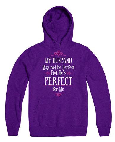 My Husband May Not Be Perfect But He's Perfect For Me