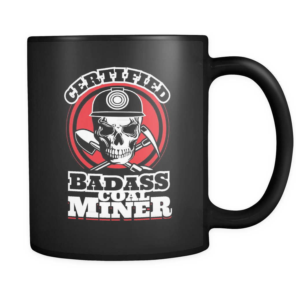 Coal Miner Coffee Mug 11oz Black - Badass Coal Miner - c04l-4z-mg 464543573