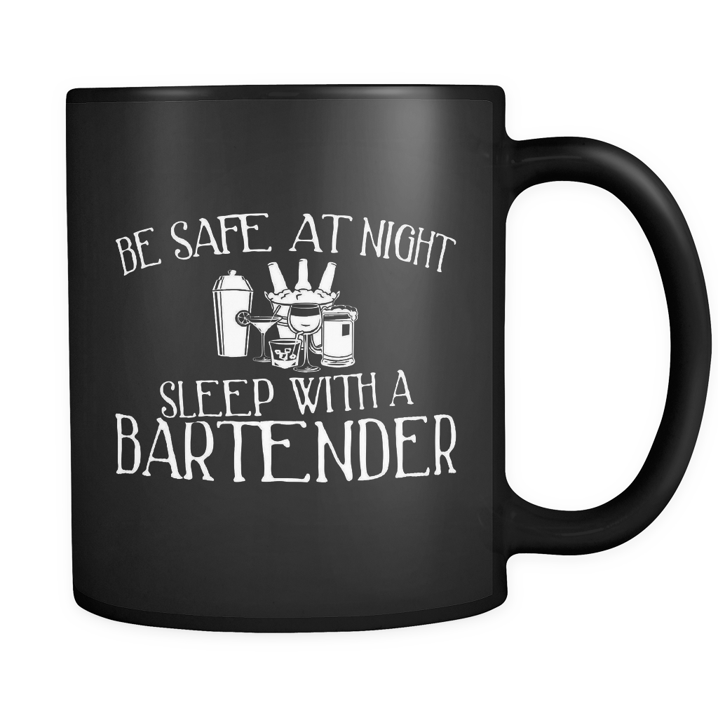 Bartender Coffee Mug 11oz Black - Sleep With A Bartender - b4r7-s4f3-mg 530251309