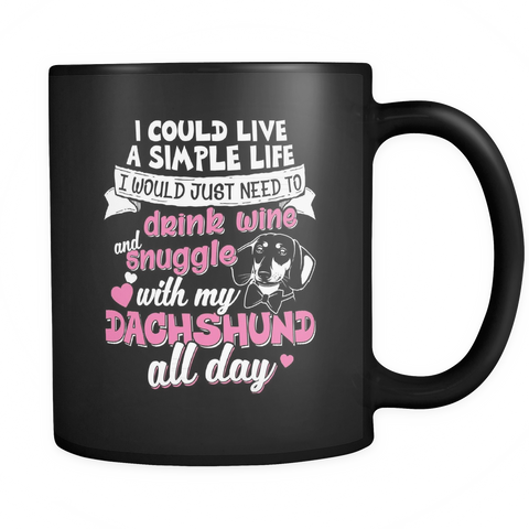 Dachshund Coffee Mug 11oz Black - Snuggle With Dachshund - d45c-b13-mg 459763030