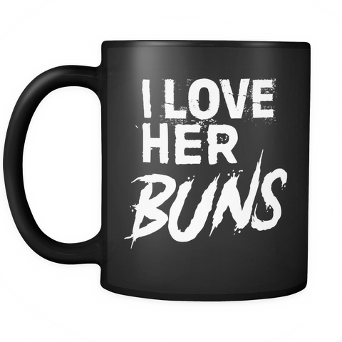Couples Coffee Mug 11oz Black - I Love Her Buns - c8p2-6n9n-mg 501203294