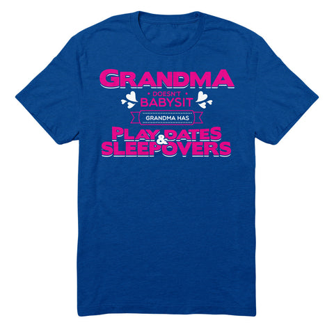 Grandma Doesn't Babysit Grandma Has Playdates & Sleepovers