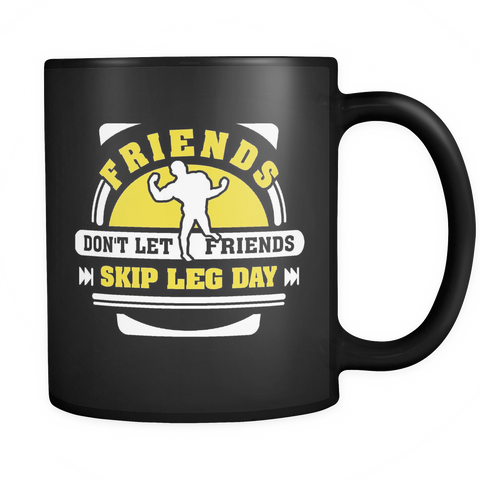 Workout Gym Coffee Mug 11oz Black - Skip Leg Day - 2r05-b17-mg 474709095