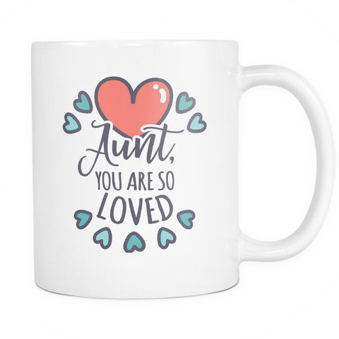 Aunt Coffee Mug 11oz White - You Are So Loved - f4m7-b31g-mg 497120058