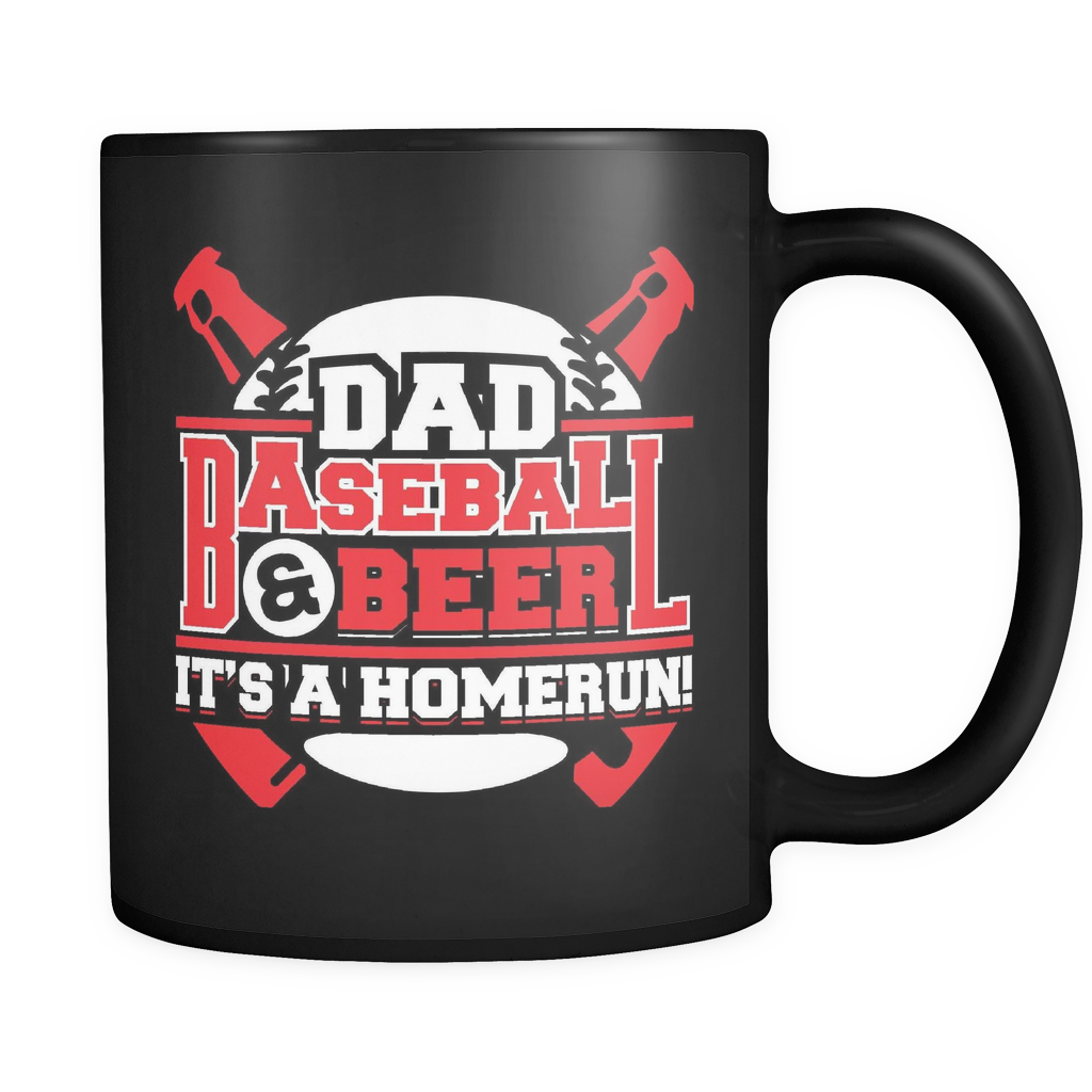 Baseball Coffee Mug 11oz Black - Dad Baseball And Beer Its a Homerun - b45e-4z-mg1 464544561