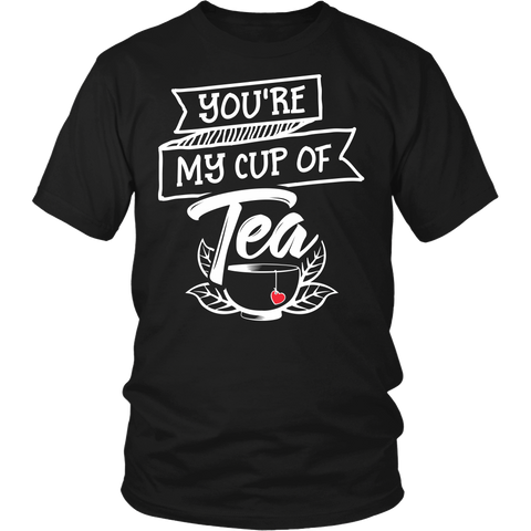Matching Couples Shirt - You're My Cup Of Tea - 534324606