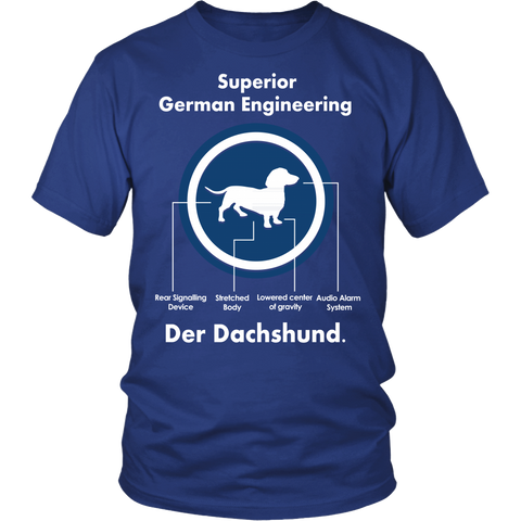 Funny Dachshund Shirt - Superior German Engineering