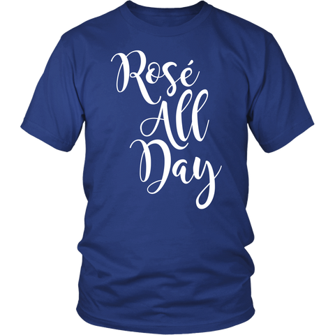 Funny Wine Lovers Shirt - Rosé All Day - 482313220
