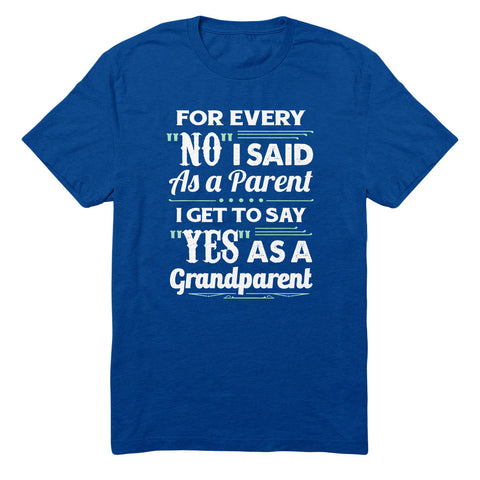 For Every No I Said As A Parent I Get To Say Yes As A Grandparent