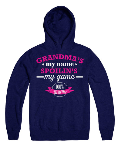 Grandma's My Name Spoilin's My Game 100% Guaranteed