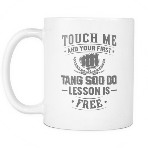 MMA Coffee Mug - Free Lesson In Tang Soo Do - 3m4a-b24b2-mg 476292976