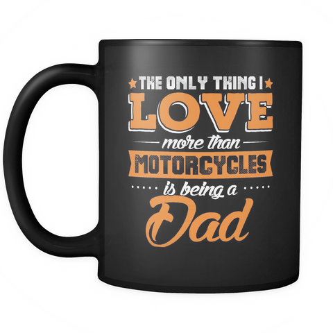Biker Dad Coffee Mug 11oz Black - Motorcycles And Dad - m07r-b9-mg 457590742