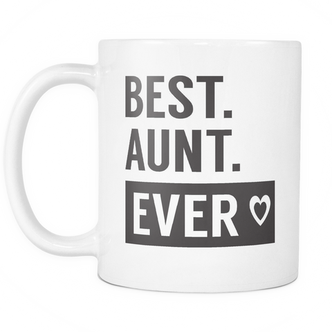 Family Coffee Mug 11oz White - Best Aunt Ever - 491116169