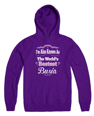 I'm Also Known As The World's Bestest Busia