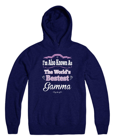 I'm Also Known As The World's Bestest Gamma