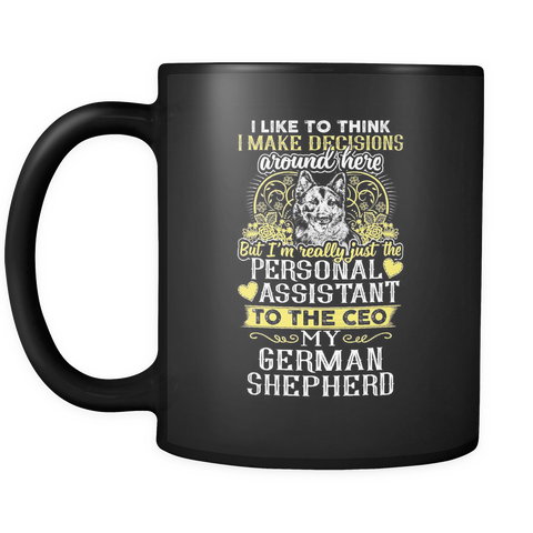 German Shepherd Coffee Mug 11oz Black - Personal Assistant To My German Shepherd - 9e4m-b14-mg
