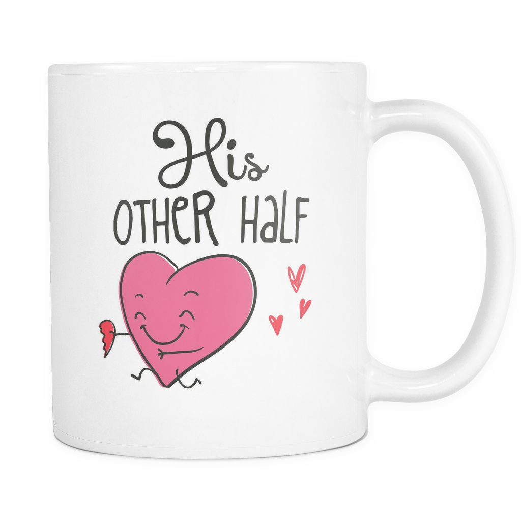 Couples Coffee Mug 11oz White - His Other Half - c8p2-5r5s-mg	501201862