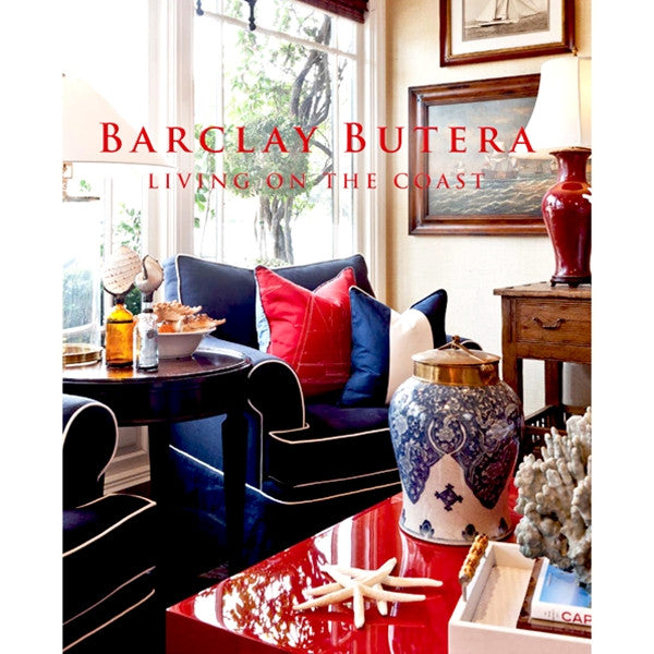 Barclay Butera - Living on the coast