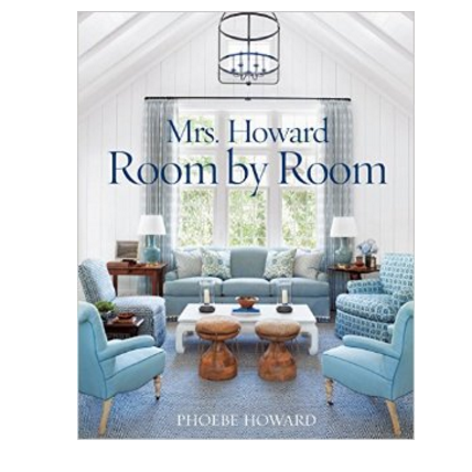 Phoebe Howard - Room by Room