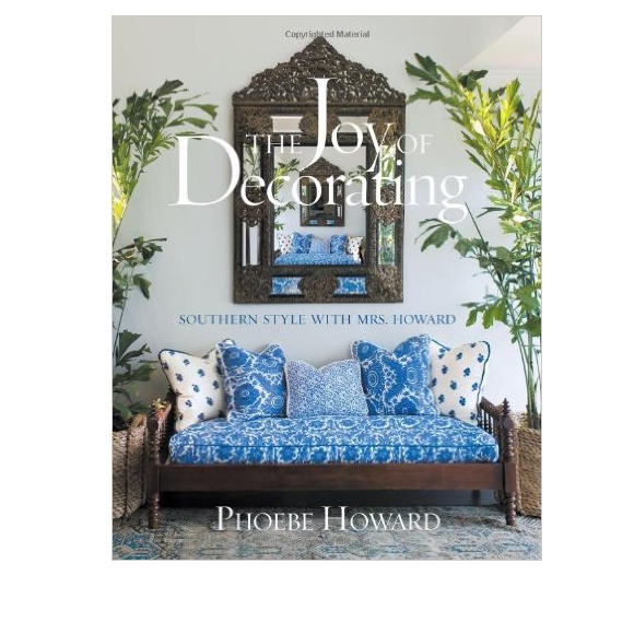 Phoebe Howard - The Joy of Decorating