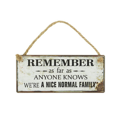 Fun hanging sign, Nice normal family