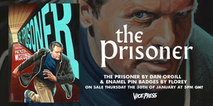 The Prisoner Limited Edition Official Art Print Poster Dan Orgill Enamel Pin Set