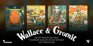 Wallace and Gromit - Florey Artist Proofs On Sale Thursday August 8th