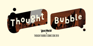 Thought Bubble 2019 Releases: Part One