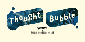 Thought Bubble 2019 Releases: Part Two