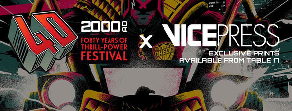 Vice Press x 2000 AD: 40 Years Of Thrill-Power Festival Exclusive Releases