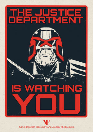 Judge Dredd - The Justice Department Is Watching You