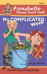 Annabelle-Please-Don't-Tell! Vol 1 cover of My COMPLICATED Week