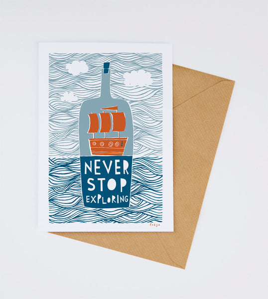 'Never Stop Exploring' Greeting Card by Freya Ete