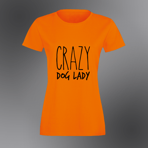 Crazy Dog Lady - Womens T-Shirt