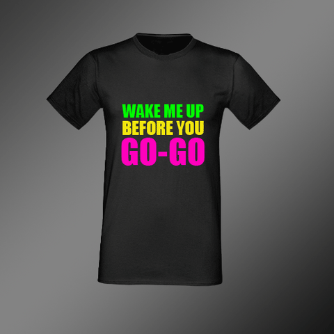 Wake me up before you go go - woman's t-shirt retro 80's style