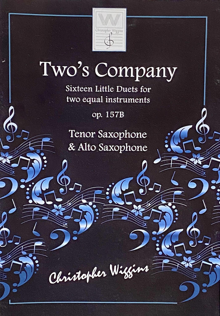 Two's Company op.157B Alto+Tenor By. Christopher Wiggins