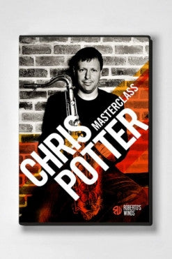 Roberto's Winds Masterclass DVD - Chris Potter