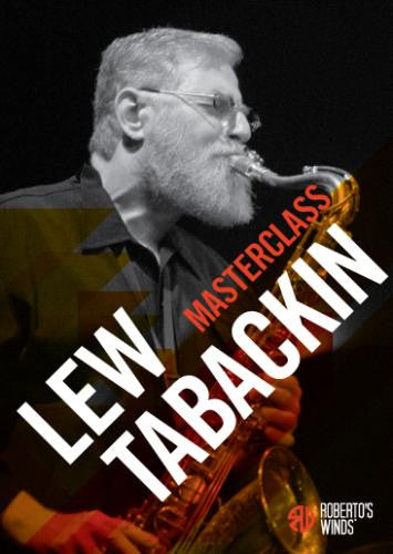 Roberto's Winds Masterclass DVD - Lew Tabackin