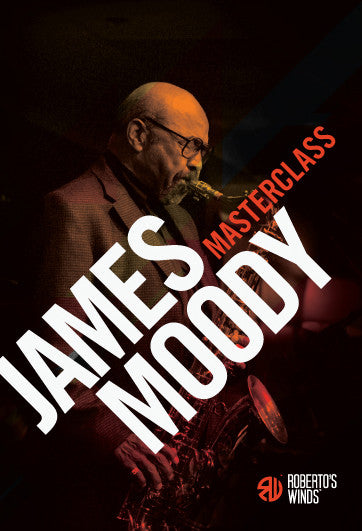 Roberto's Winds Masterclass DVD - James Moody