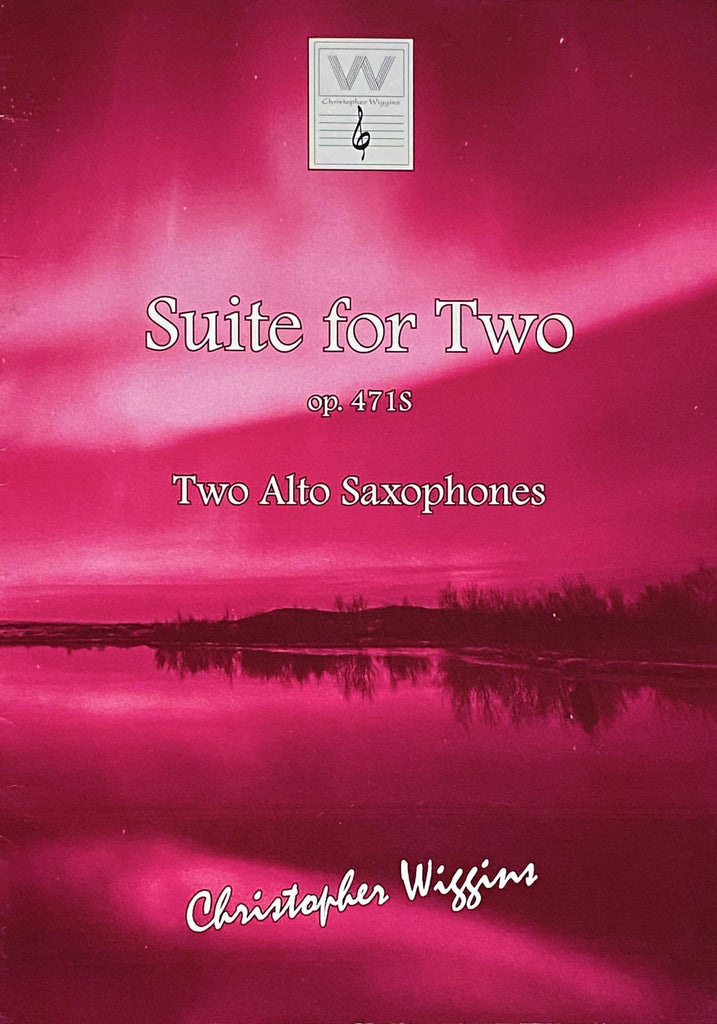 Suite for Two op.471S by Christopher Wiggins