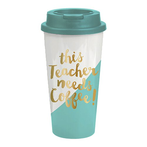 This Teacher Needs Coffee