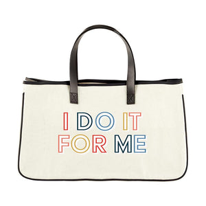 I Do it For Me Canvas Tote