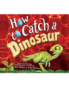 How to Catch a Dinosaur Kids Book