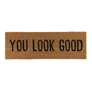 You Look Good Door Mat