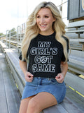 My Girl's Got Game Tee