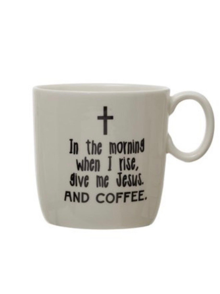 In the Morning, Give Me Jesus Coffee Cup