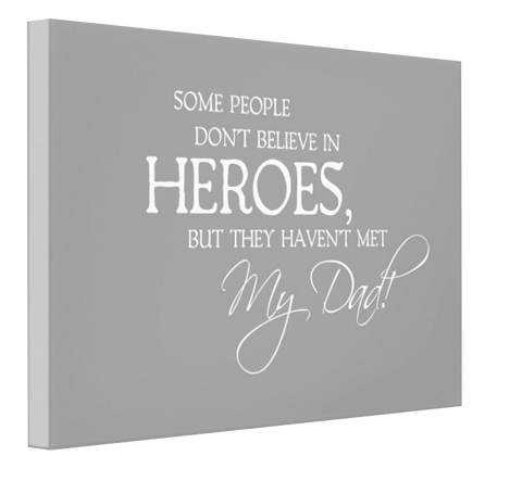 My Hero Dad Canvas
