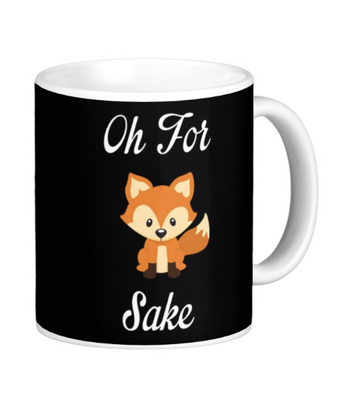 For Fox Sake Mug - Pics On Canvas